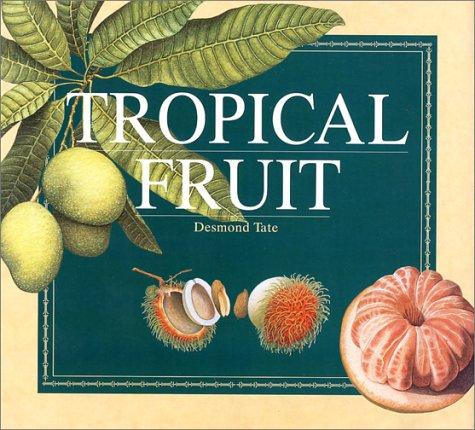 9789813018761: Tropical Fruit