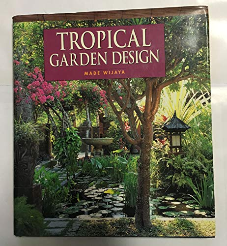 9789813018785: Tropical Garden Design