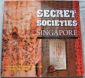9789813018792: Secret Societies in Singapore (Featuring the William Stirling Collection)