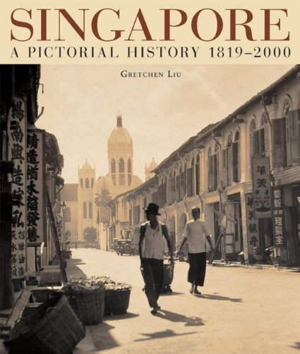 singapore. a pictorial history 1819 - 2000. in englischer sprache.