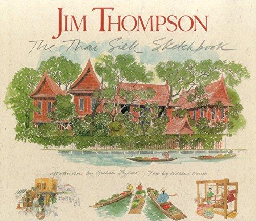 Jim Thompson: The Thai Silk Sketchbook.: William Warren