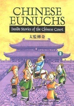 9789813029194: Chinese Eunuchs III: Inside Stories of the Chinese Court