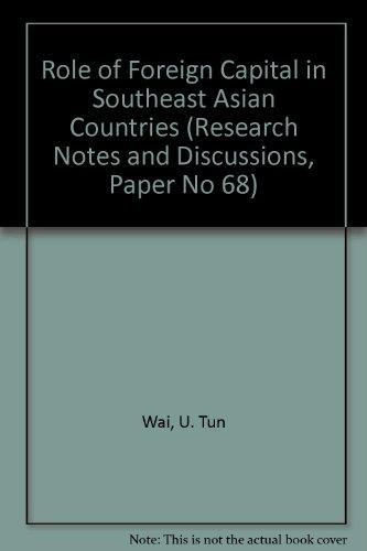 Role of Foreign Capital in Southeast Asian: Wai, U. Tun