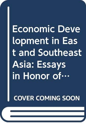 9789813035645: Economic Development in East and Southeast Asia: Essays in Honor of Professor Shinichi Ichimura