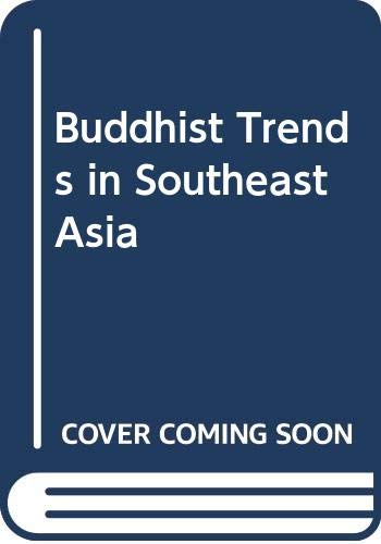9789813035805: Buddhist Trends in Southeast Asia