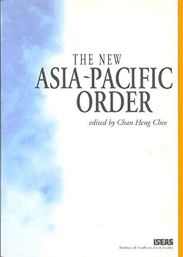 The New Asia-Pacific Order: Edward K. Y.