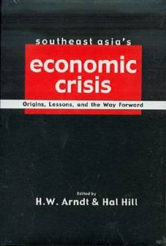 9789813055896: Southeast Asia's Economic Crisis: Origins, Lessons and the Way Forward