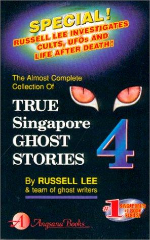 9789813056480: True Singapore Ghost Stories : Book 4