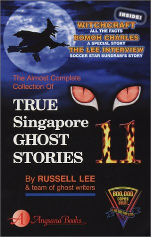 9789813056572: True Singapore Ghost Stories, Book 11