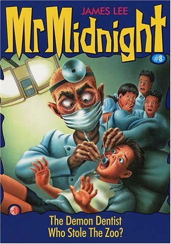 9789813056756: The Demon Dentist (Mr. Midnight, #8)
