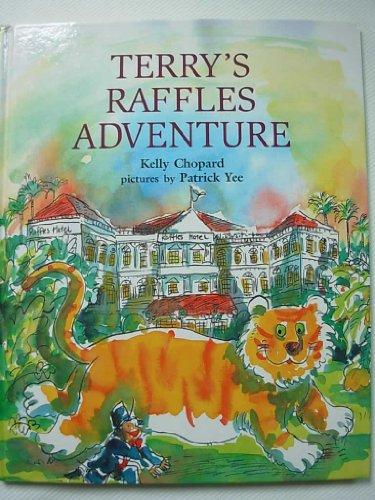 Terry's Raffles Adventure: Kelly Chopard