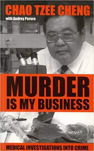 9789813065413: Murder is my business: Medical investigations into crime