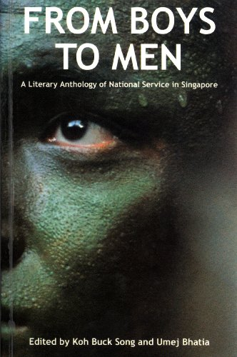 9789813065673: From Boys to Men: A Literary Anthology of National Service in Singapore