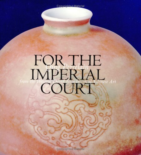 9789813066014: For the Imperial Court: Qing Porcelain from the Percival David Foundation of Chinese Art