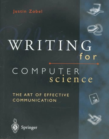 Writing for Computer Science : The Art: Justin Zobel