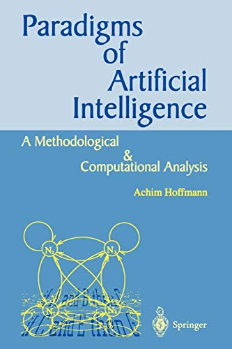 9789813083974: Paradigms of Artificial Intelligence: A Methodological and Computational Analysis