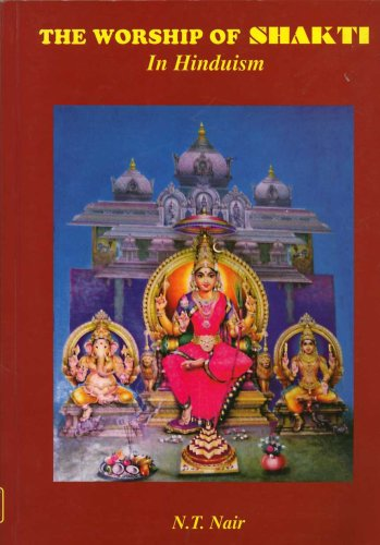The Worship of Shakti in Hinduism: N. T. Nair