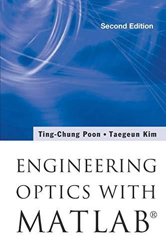 9789813100015: Engineering Optics with MATLAB (Second Edition)