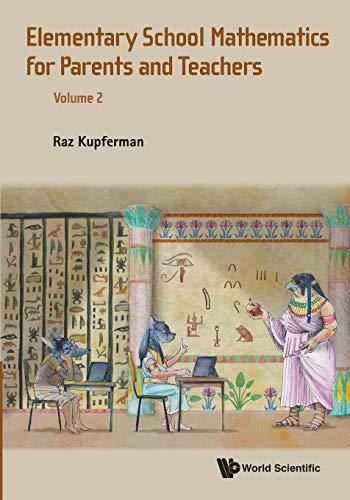 Elementary School Mathematics for Parents and Teachers: Kupferman, Raz