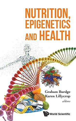 9789813143302: Nutrition, Epigenetics and Health