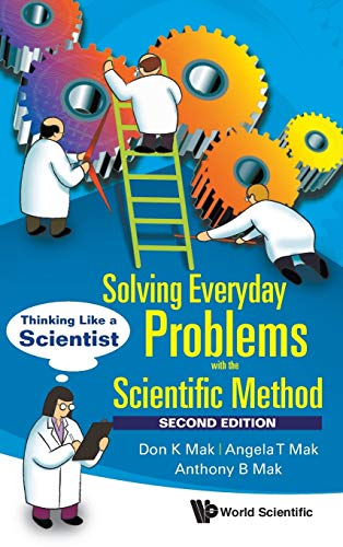 9789813145290: Solving Everyday Problems with the Scientific Method: Thinking Like a Scientist