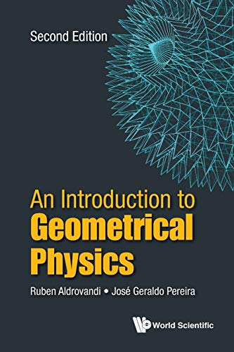 9789813146815: Introduction to Geometrical Physics, an (Second Edition)