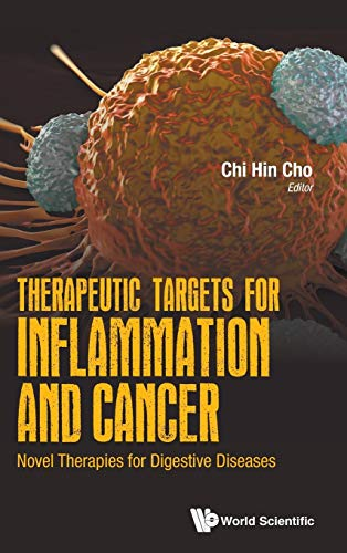 9789813148567: Therapeutic Targets for Inflammation and Cancer: Novel Therapies for Digestive Diseases