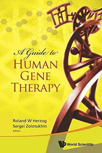 9789813203600: GUIDE TO HUMAN GENE THERAPY, A
