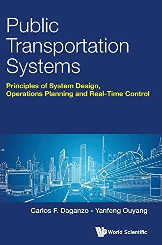 9789813224087: Public Transportation Systems: Principles of System Design, Operations Planning and Real-Time Control (Civil Engineering)