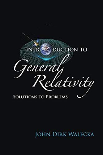 9789813227699: Introduction To General Relativity: Solutions To Problems