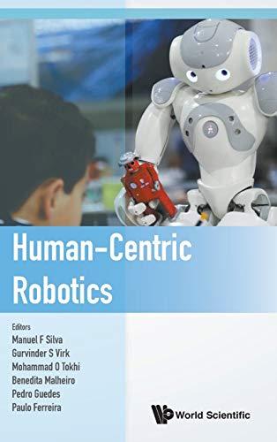 Human-Centric Robotics - Proceedings of the 20th: Manuel F Silva,Gurvinder