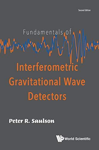 9789813271852: Fundamentals of Interferometric Gravitational Wave Detectors