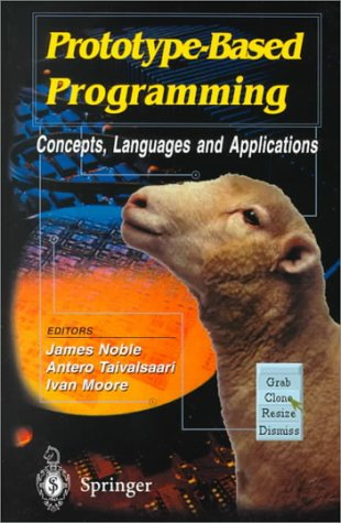 9789814021258: Prototype-Based Programming: Concepts, Languages and Applications