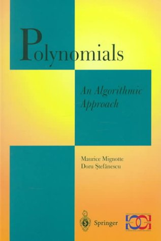 9789814021517: Polynomials: An Algorithmic Approach (Discrete Mathematics and Theoretical Computer Science)