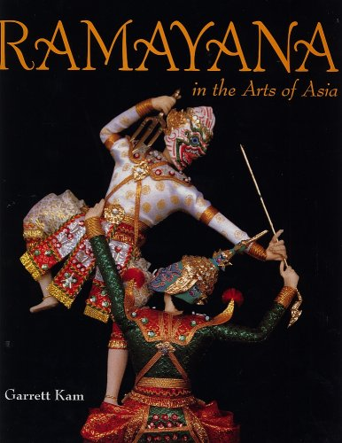9789814022033: Ramayana in the Arts of Asia by Garrett Kam (2000) Hardcover