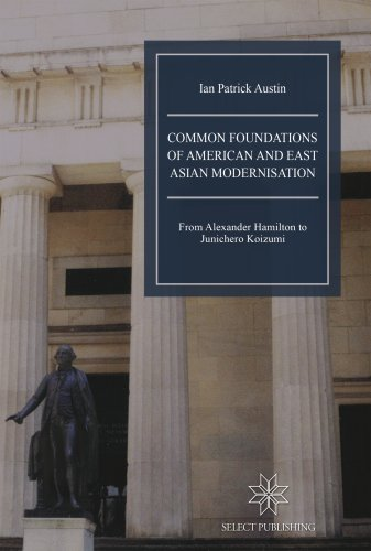 Common Foundations of American and East Asian: Ian Patrick Austin