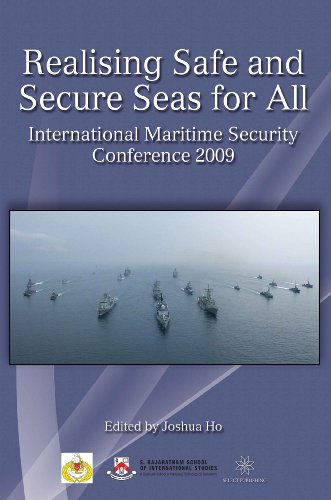 Realising Safe and Secure Seas for All: International Maritime Security Conference 2009: Joshua Ho
