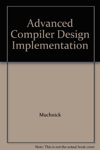 9789814066242: Advanced Compiler Design and Implementation