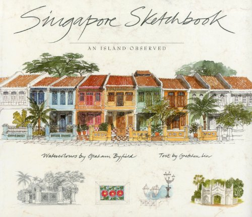 Singapore Sketchbook: An Island Observed: Gretchen Liu