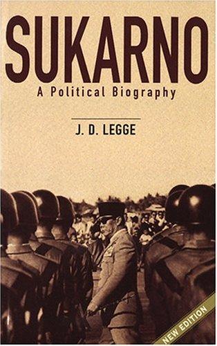 9789814068642: Sukarno: A Political Biography