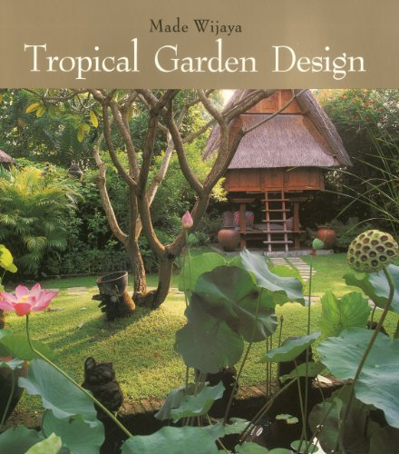 9789814068918: Tropical Garden Design