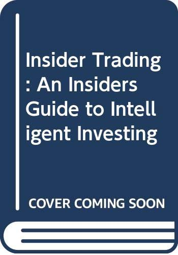9789814119368: Insider Trading: An Insiders Guide to Intelligent Investing