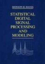 9789814126465: Statistical Digital Signal Processing & Modeling