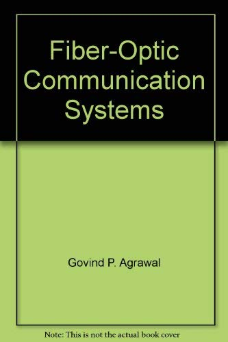 9789814126601: Fiber-Optic Communication Systems with CD