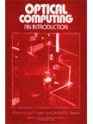 9789814126816: Optical Computing: An Introduction