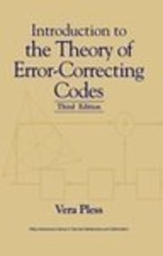 Introduction to the Theory of Error-correcting Codes: Vera Pless