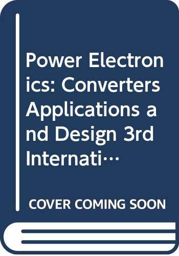 9789814126922: Power Electronics: Converters, Applications, and Design 3rd International Edition