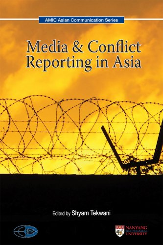 Media & Conflict Reporting in Asia: Shyam Tekwani