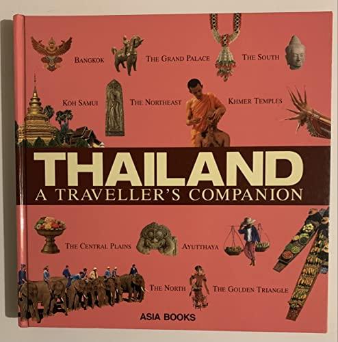 9789814155793: Thailand : [A Traveller's Companion].