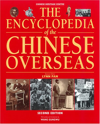 9789814155908: The Encyclopedia of the Chinese Overseas